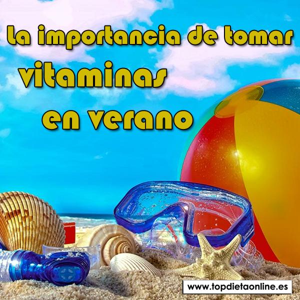La importancia de tomar vitaminas en verano