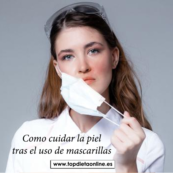 Como cuidar la piel tras el uso de mascarillas